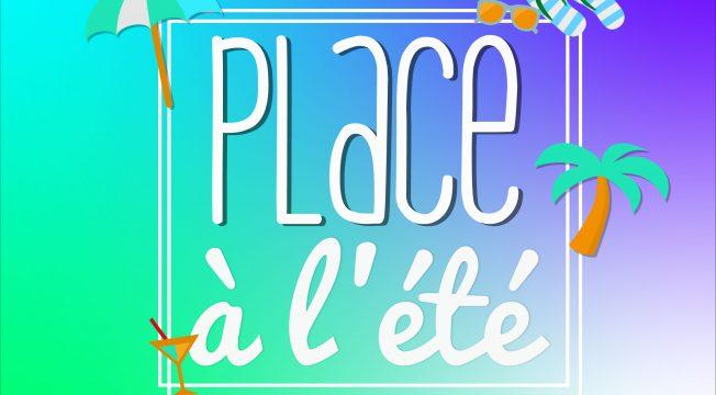 PLACE A L'ETE